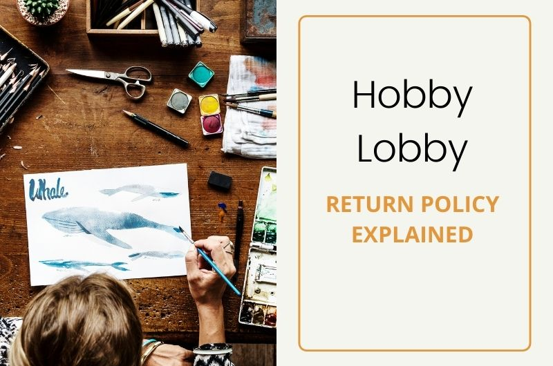 hobby lobby return policy