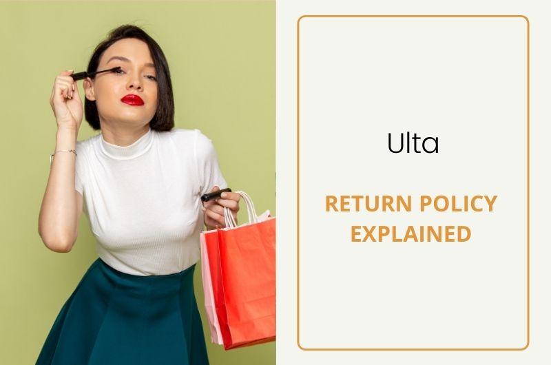 Ulta return Policy